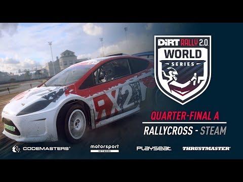 Quarter-Final A - Rallycross - Steam - DiRT Rally 2.0 World Series