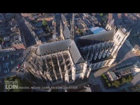 Amiens, Notre-Dame en son quartier