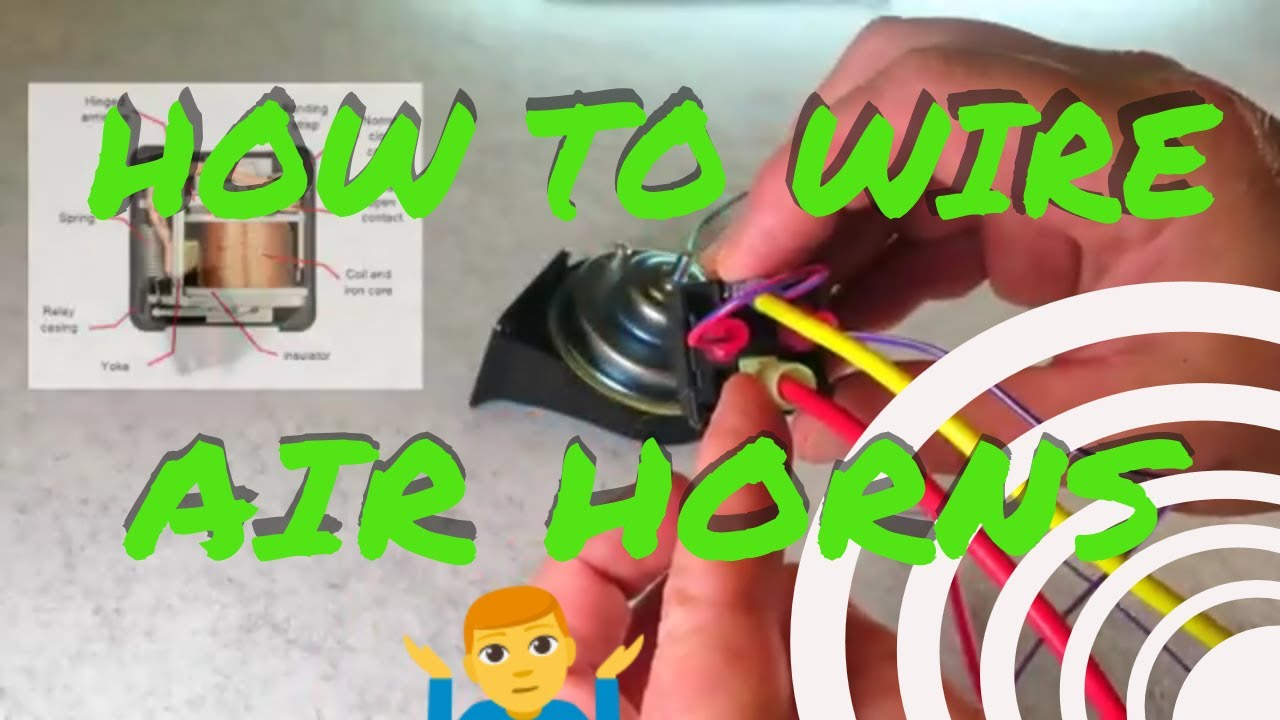 how to wire up install your air horn kit youtube