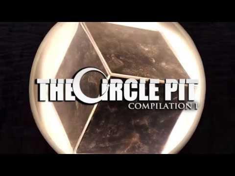 The Circle Pit Compilation I - Part One (FULL ALBUM STREAM)