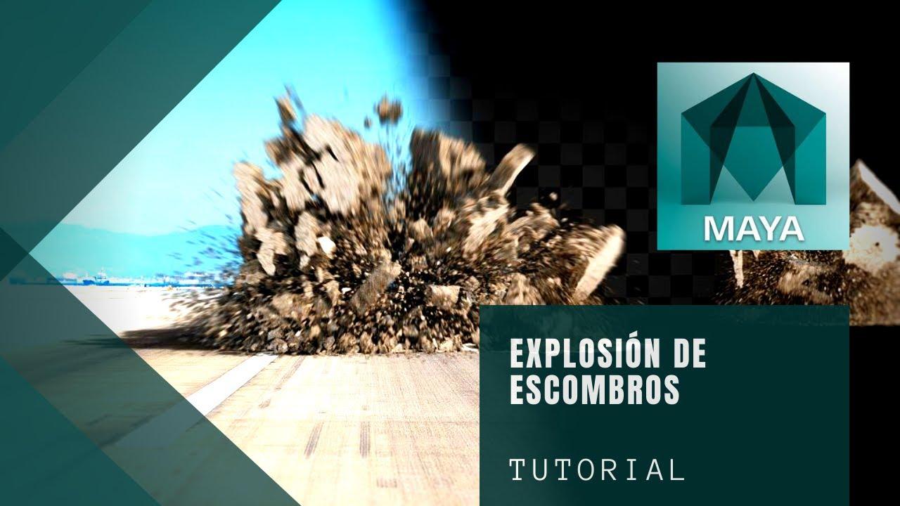Tutorial Maya VFX | Crear Explosión de Escombros Debris en Maya 2018