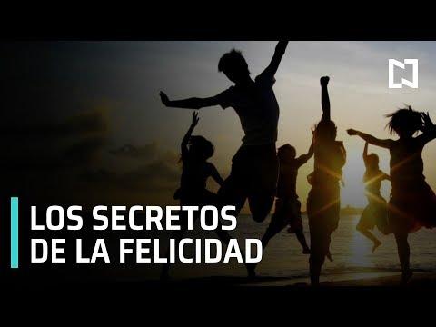 Los secretos de la felicidad - Las Noticias