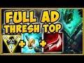 TROLL OR 200 IQ BUILD? FULL AD THRESH TOP HAS UNREAL BURST! THRESH SEASON 9 TOP! - League of Legends