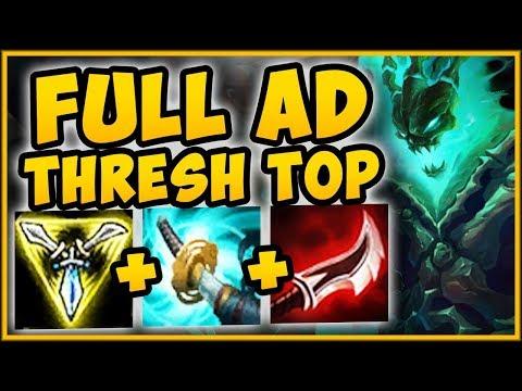 TROLL OR 200 IQ BUILD?  AD THRESH TOP HAS UNREAL BURST THRESH SEASON 9 TOP - League of Legends