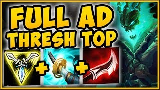 TROLL OR 200 IQ BUILD? FULL AD THRESH TOP HAS UNREAL BURST! THRESH SEASON 9 TOP! - League of Legends
