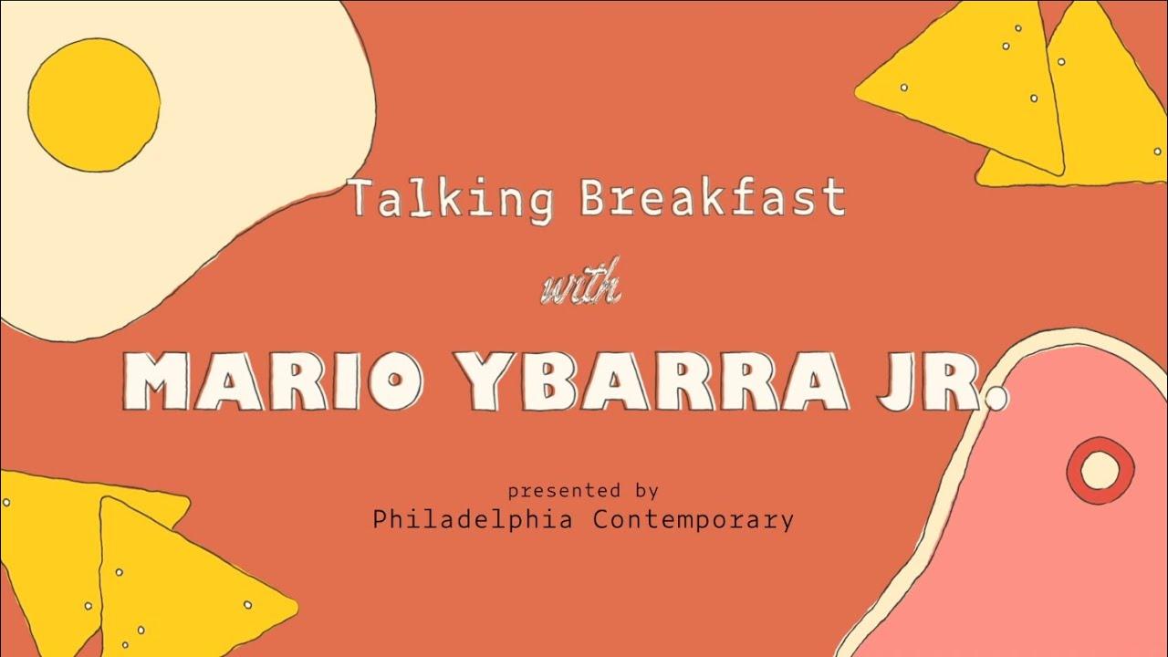 Talking Breakfast with Mario Ybarra Jr.
