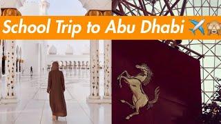 School Trip To Abu Dhabi | Vlog for Abu Dhabi | Team Vlog