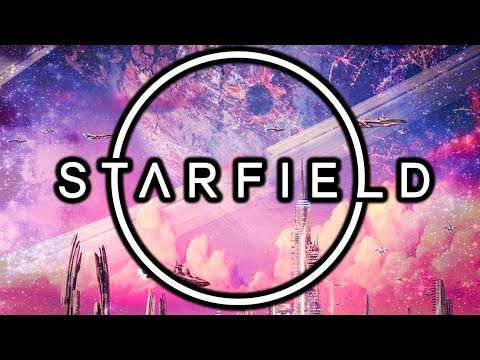 STARFIELD -  The Biggest Most Epic Science Fiction Thing You Could Possibly Imagine