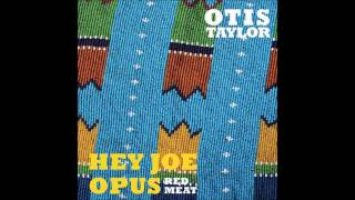 Watch music video: Otis Taylor - They Wore Blue