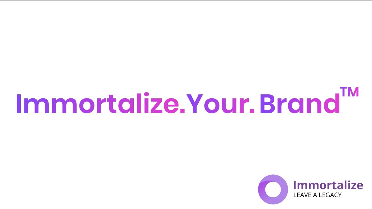 Immortalize.Your.Brand for the Legacy/Estate Planning Industry