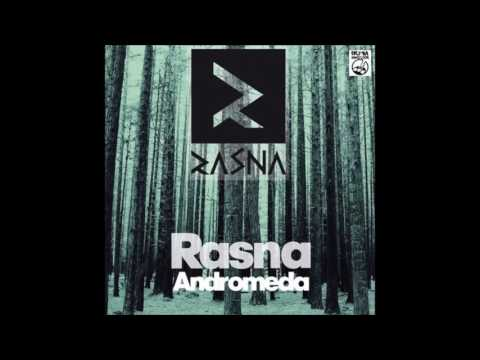 Rasna - Andromeda (Original Mix)