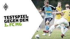 Highlights vom Testspiel gegen den 1. FC Mönchengladbach