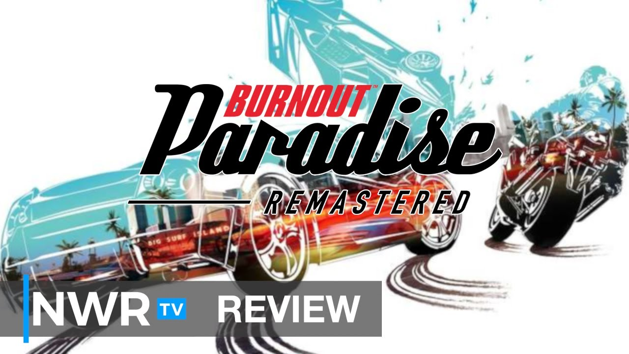 Burnout Paradise Remastered (Switch) Review (Video Game Video Review)