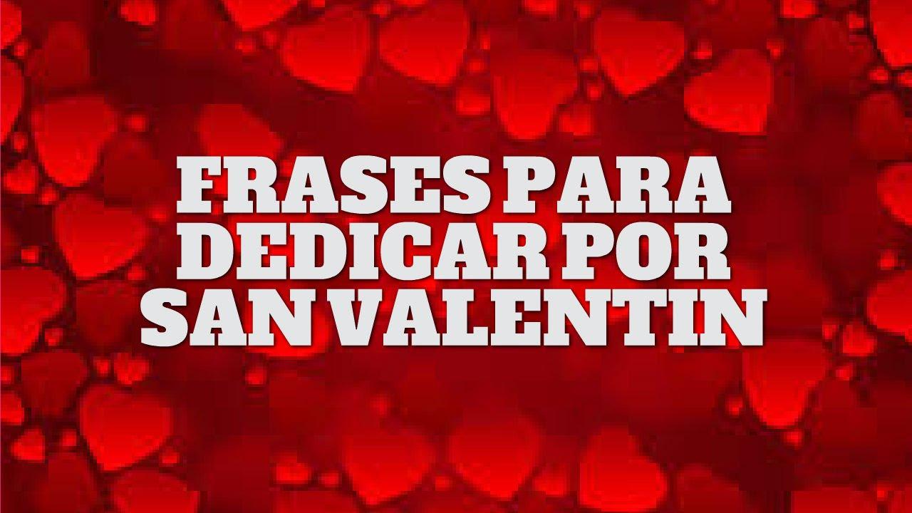 Frases Para Dedicar Por San Valentin Feliz Dia De San
