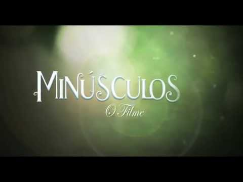 Trailer do filme Minúsculos: O filme