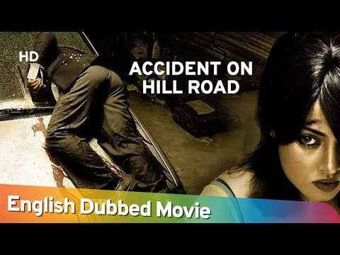 accident on hill road full movie free download