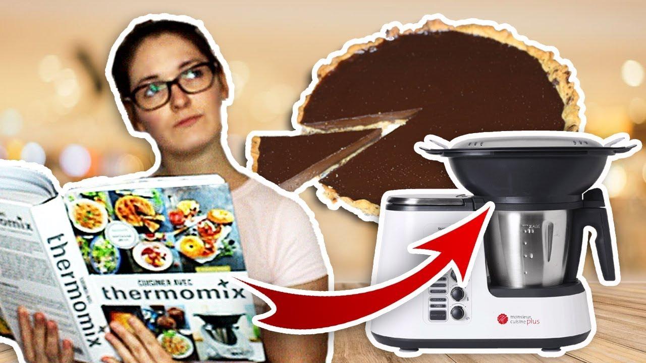 Livre De Cuisine Thermomix | Je Teste Le Livre Thermomix Sur Le Monsieur Cuisine Tarte Choco