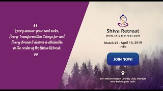 Shiva Retreat November 2018 - Come & Explore