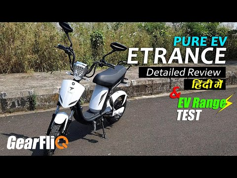 PURE EV Etrance Moped - Detailed Review & EV Range Test | Hindi | GearFliQ