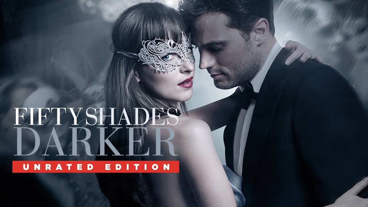 Download Fifty Shades Darker | Unrated Edition | Trailer | Own It Now on Blu-ray, DVD & Digital