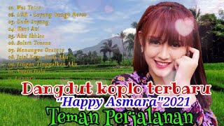 Lagu Dangdut Koplo Terbaru Happy Asmara 2021