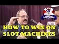 How to win on slot machines - Interview with slot machine expert Frank Legato