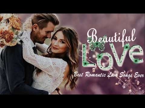 The Most Beautiful Love Songs Of All Time -  Best Romantic Love Songs Of 70s 80s 90s