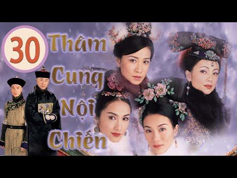 Thâm Cung Nội Chiến 30/30 (tiếng Việt) | Đặng Tụy Văn, Xa Thi Mạn, Lê Tư, Trương Khả Di | TVB 2004