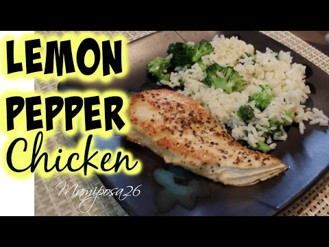 Recipe - Lemon Pepper Chicken And Rice -Mamiposa26