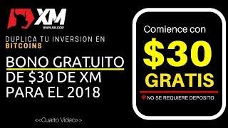 💻 Como Reclamar el Bono gratuito de $30 con e broker XM para el 2018 - Como duplicar bitcoins