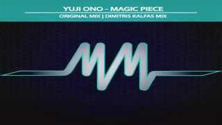Yuji Ono - Magic Piece (Dimitris Kalfas Remix)