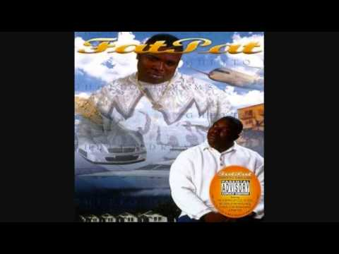 Fat pat missing our g s feat h a w k double d