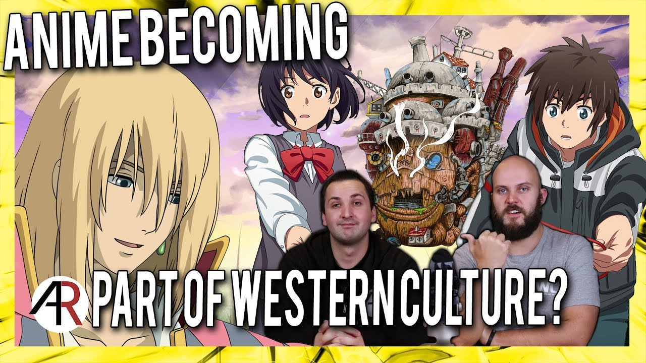 Anime chat cast are anime movies becoming part of the western culture