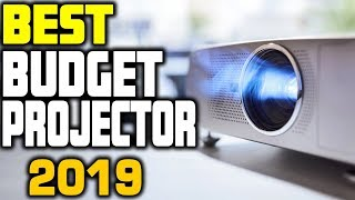 Best Budget Projector in 2019 | Top 5 Cheap Projectors