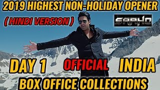 SAAHO BOX OFFICE COLLECTION DAY 1 | INDIA | HINDI | OFFICIAL | PRABHAS | HIGHEST NON HOLIDAY OPENER