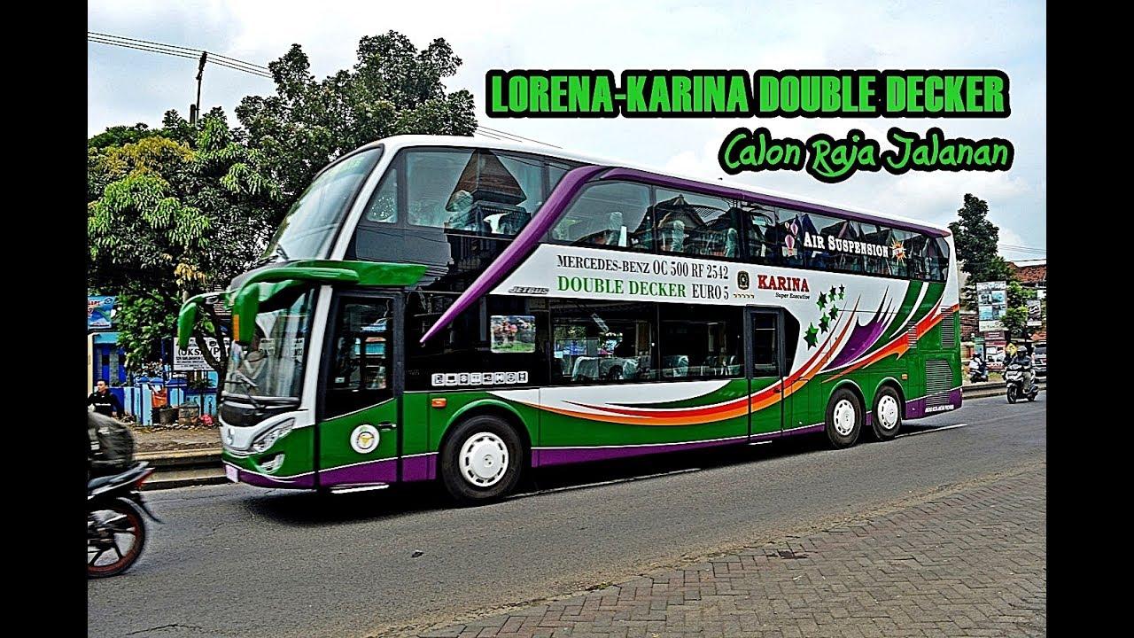 Bus Tingkat Mewah Lorena Karina Calon Pemain Jakarta Surabaya Malang Madura