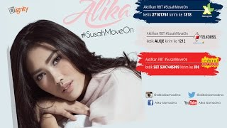 Alika - #SusahMoveOn (Official MV)