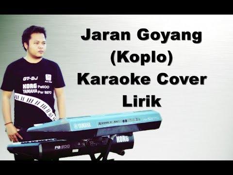 Jaran Goyang ( Nella Kharisma ) Karaoke Lirik Koplo Yamaha Psr s970