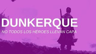 Lo que necesitas saber de Dunkerque