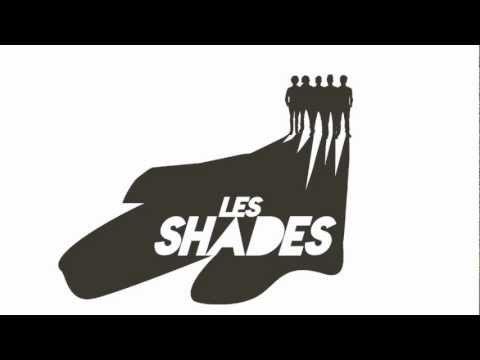 Les Shades - Hors de Moi