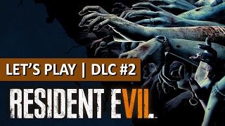 RESIDENT EVIL 7 : Jeux de mains...   DLC #2