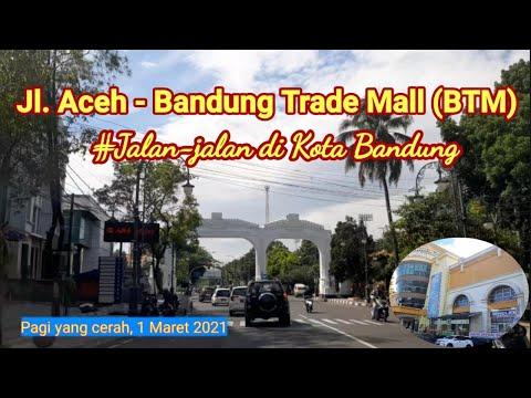Jalan-jalan di Kota Bandung   Jl. Aceh menuju Bandung Trade Mall   Cuaca pagi yang sangat cerah