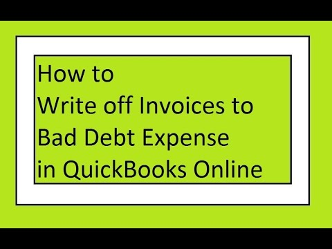 How to Write Off Invoices to Bad Debt Expense in QuickBooks Online