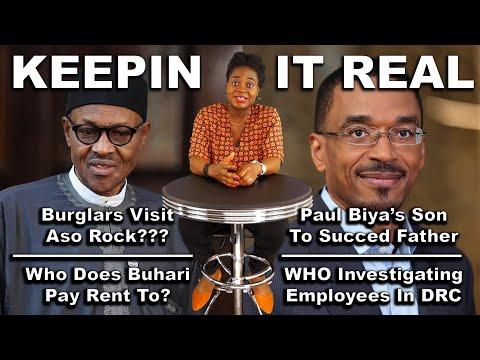 Buhari Pays Rent; Burglars At Aso Rock; Biya Prepares Son To Take Over; DRC; Modern Houses In Abuja