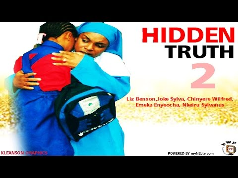 Hidden Truth 2 - Nigerian Nollywood Movie