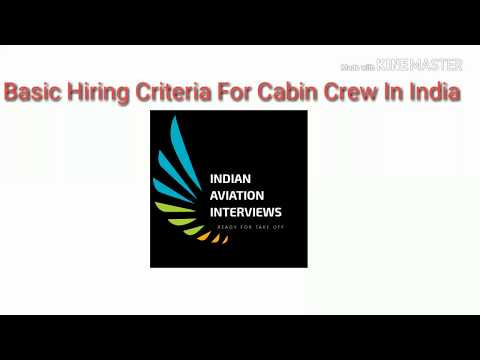 Basic Requirements to become a cabin crew in India