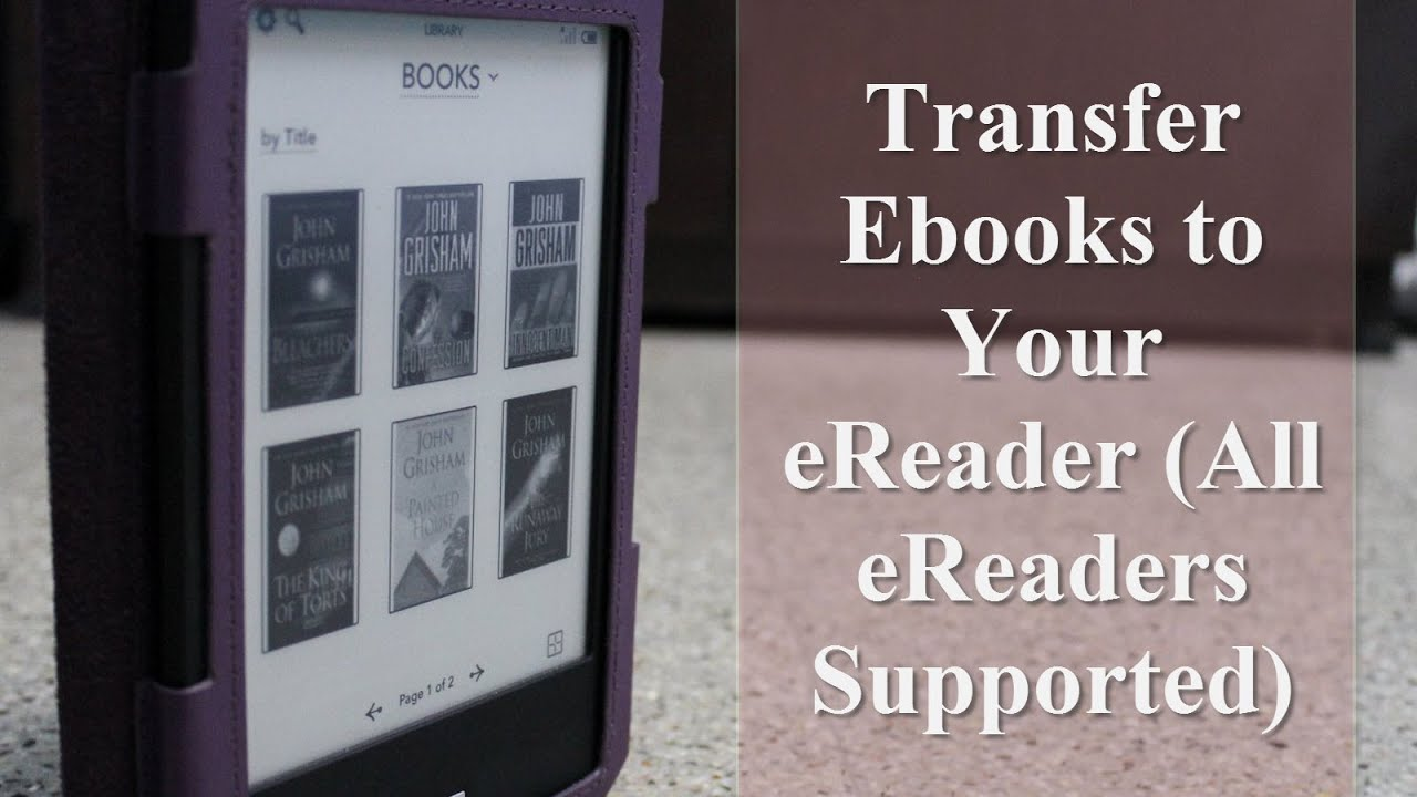 How to Transfer Ebooks to Your eReader (All eReaders Supported)