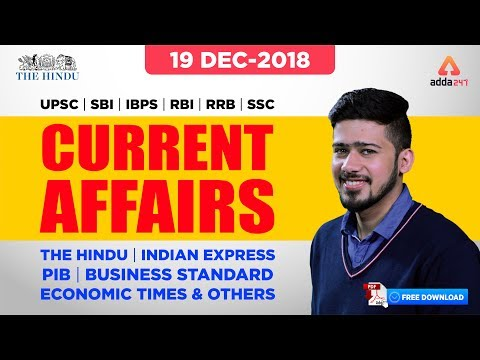 19th December |  The Hindu/IndianExpress/TOI/ET | Daily Current Affairs | KUSH SIR