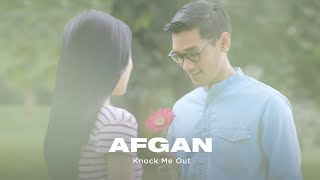 [4.14 MB] Afgan - Knock Me Out | Official Video Clip
