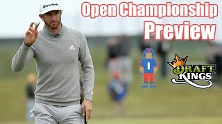 Open Championship Preview & Picks - DraftKings